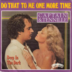 Captain and Tenille - Do That To Me One More Time
