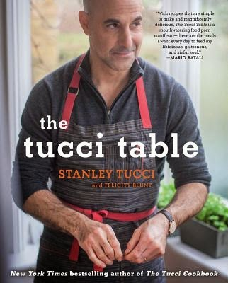 The Tucci Table by Stanley Tucci and Felicity Blunt