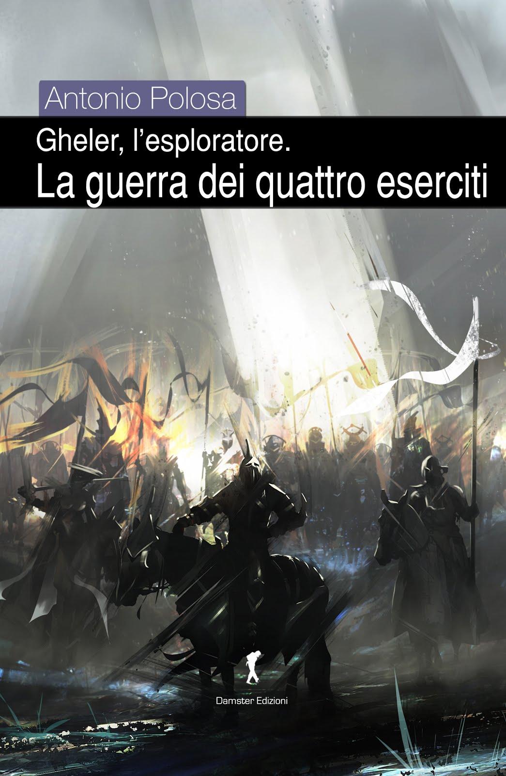 3) La guerra dei quattro eserciti