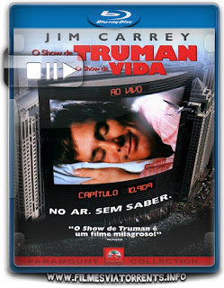 O Show De Truman Torrent - BluRay Rip 1080p Dublado 5.1