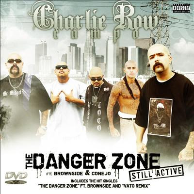 Lyrics: Charlie Row Campo - Danger Zone (Ft. Trouble From Brownside)