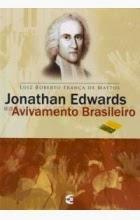 Jonathan Edwards e o Pentecostalismo