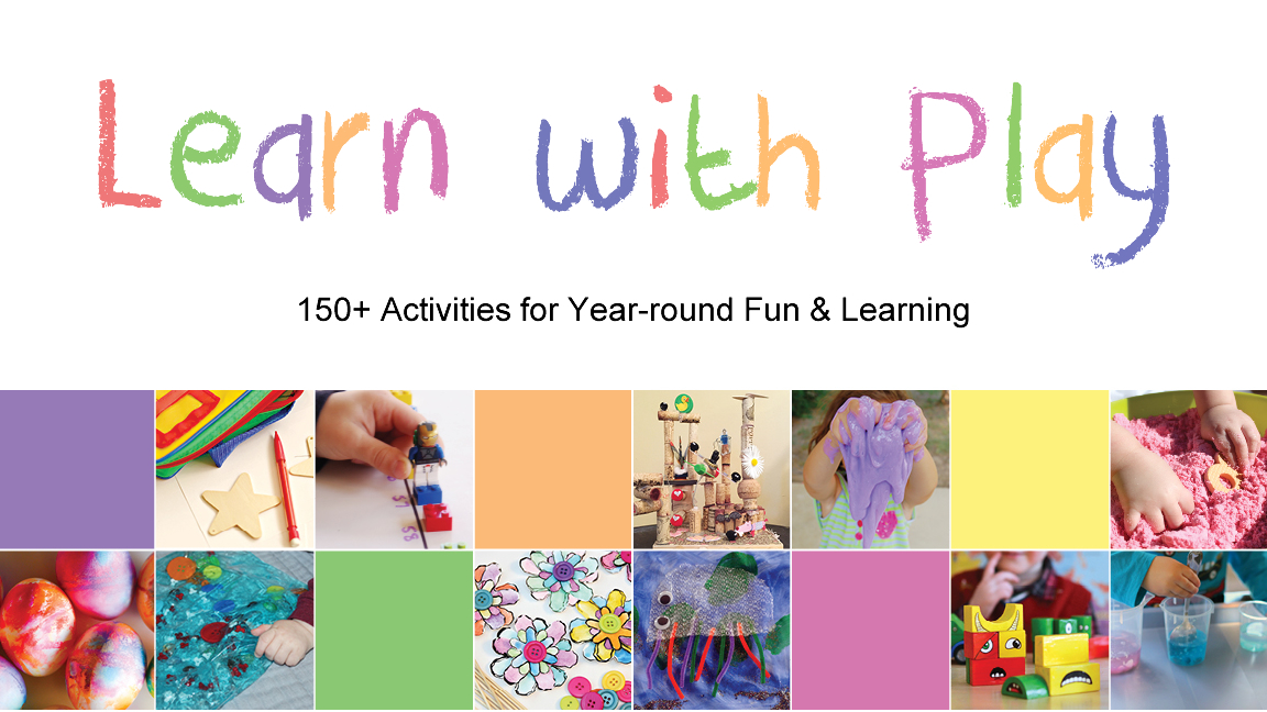 Toddler Approved!: Learn With Play- 150+ Activities for Year-round ...