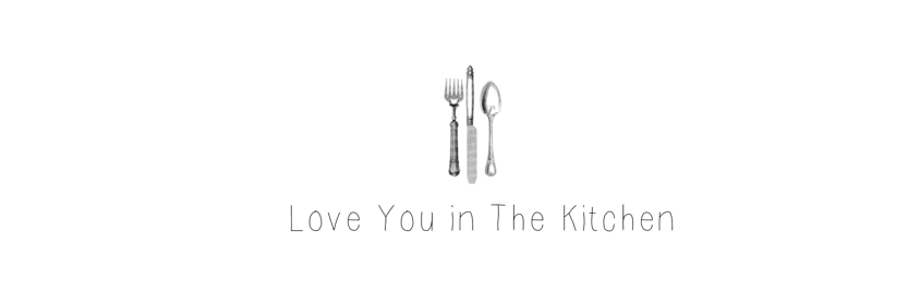 love you in the kitchen