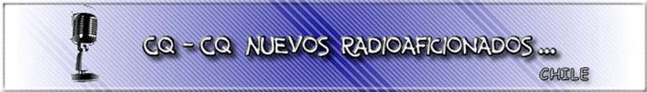 CQ CQ Nuevos Radioaficionados...