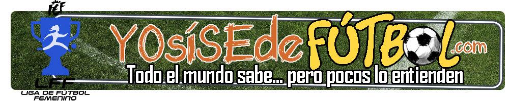 YoSiSeDeFutFem: Tu blog de Fútbol Femenino