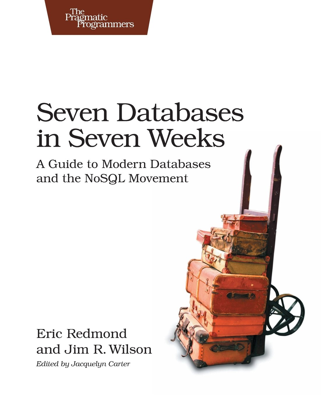 Seven Databases in Seven Weeks front cover