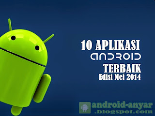 Free download 10 best Android apps .apk for May 2014