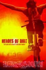 Watch Heroes of Dirt Online Free Putlocker