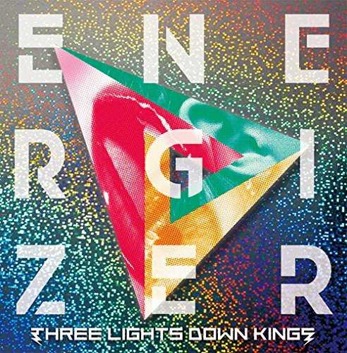 [Album] THREE LIGHTS DOWN KINGS – ENERGIZER (2015.03.18/MP3/RAR)