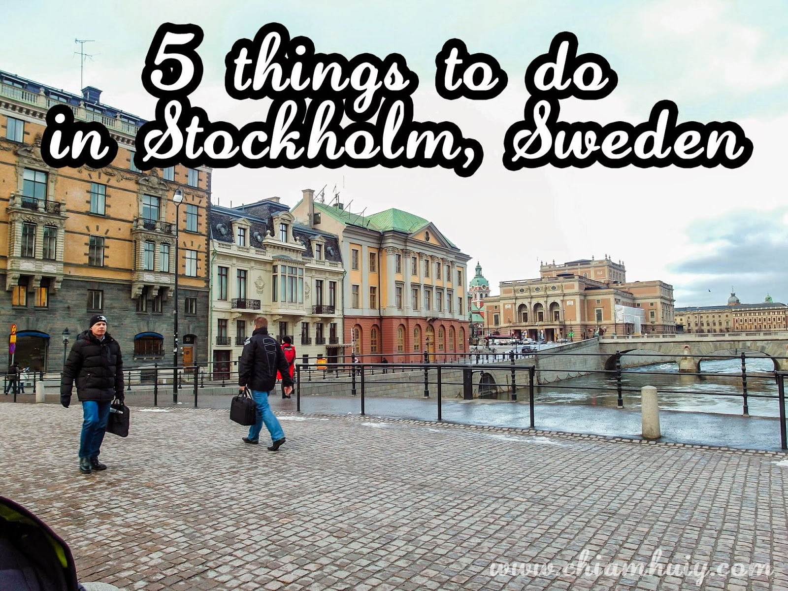5 things to do in Stockholm, Sweden