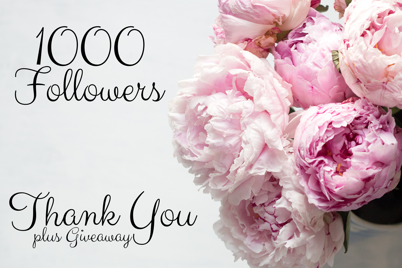 ONE THOUSAND FOLLOWERS: THANK YOU + GIVEAWAY