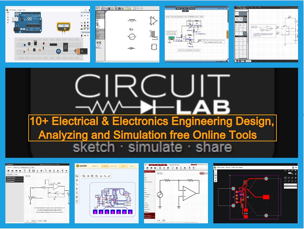 Electrical  Electronics Engineering design, analyzing schematic simulation free Online Tools