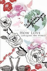 How Love Conquers the World