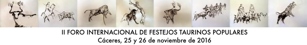 II FORO INTERNACIONAL DE FESTEJOS TAURINOS POPULARES