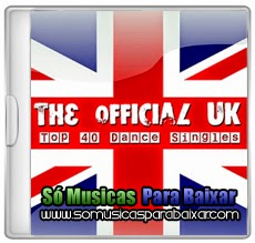 musicas+para+baixar The Official UK Top 40 Dance Singles 20 04 2014