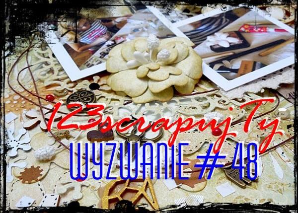 http://123scrapujty.blogspot.com/2014/09/wyzwanie-48-baagan.html