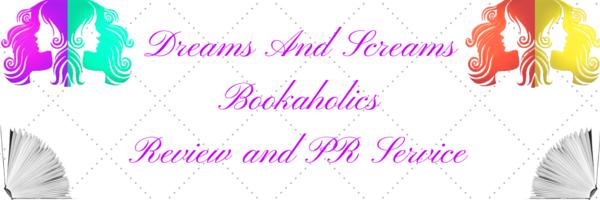 Dreams and Screams Bookaholics Reviews and PR Services