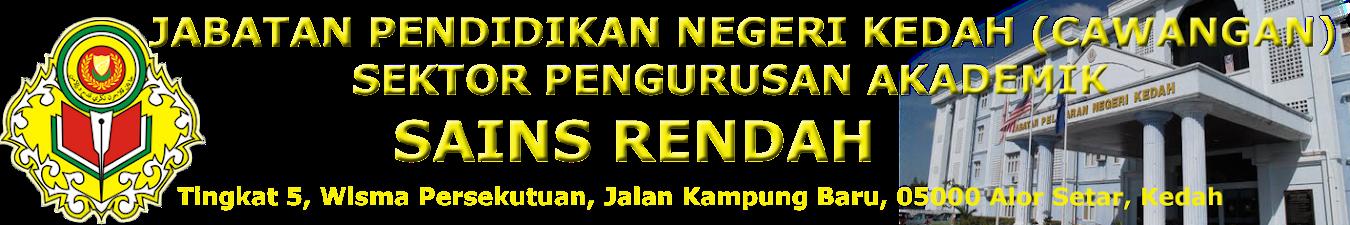 SAINS RENDAH KEDAH