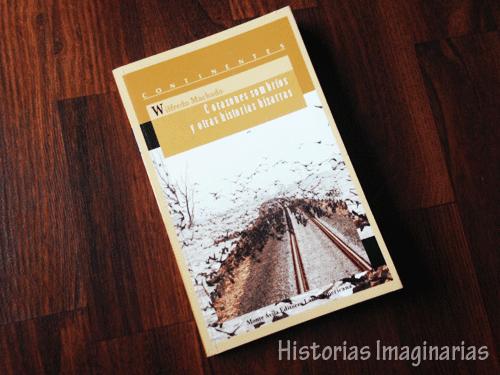 Corazones sombríos y otras historias bizarras (Wilfredo Machado)
