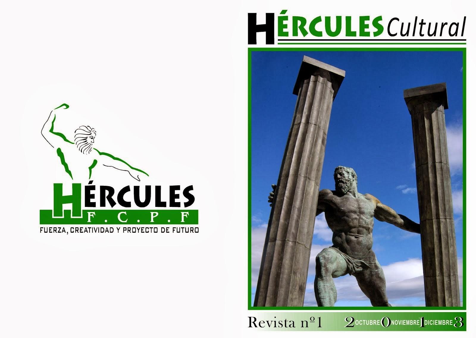 REVISTA HÉRCULES CULTURAL por Nuria Ruiz y Antonia Guerra. Trimestral.