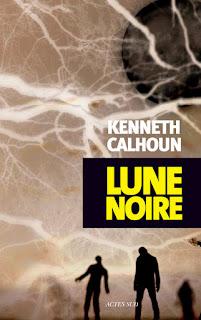 Lune Noire - Kenneth Calhoun
