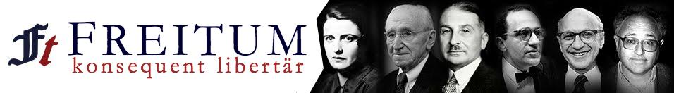 FREITUM | Konsequent libertär.
