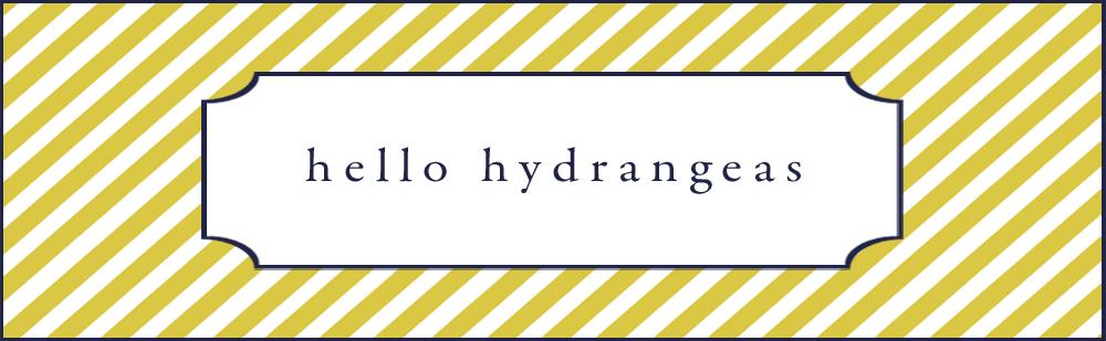 Hello Hydrangeas