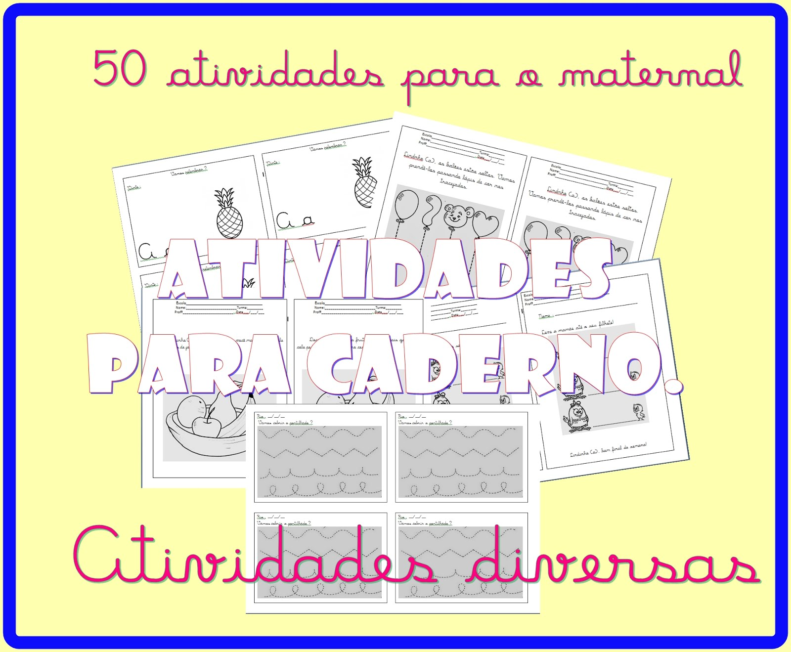 50 atividades prontas para imprimir.