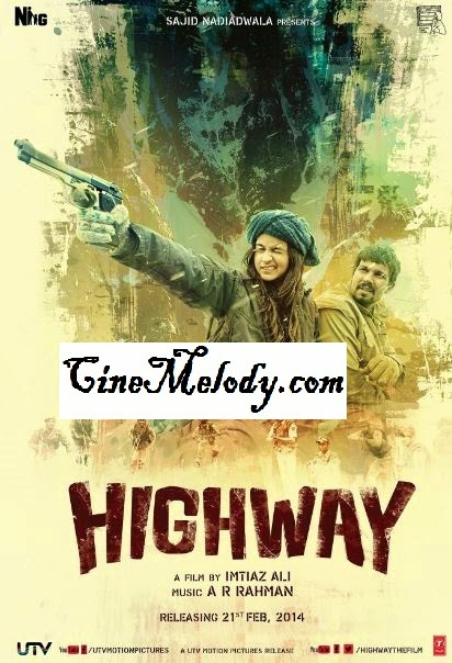 Highway  Hindi Mp3 Songs Free  Download  2014