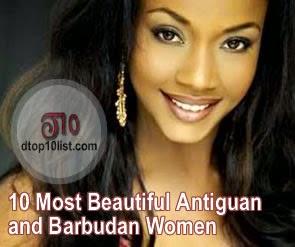Top 10 Most Beautiful Antiguan and Barbudan Women