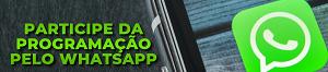 Participe pelo  Whatsaap