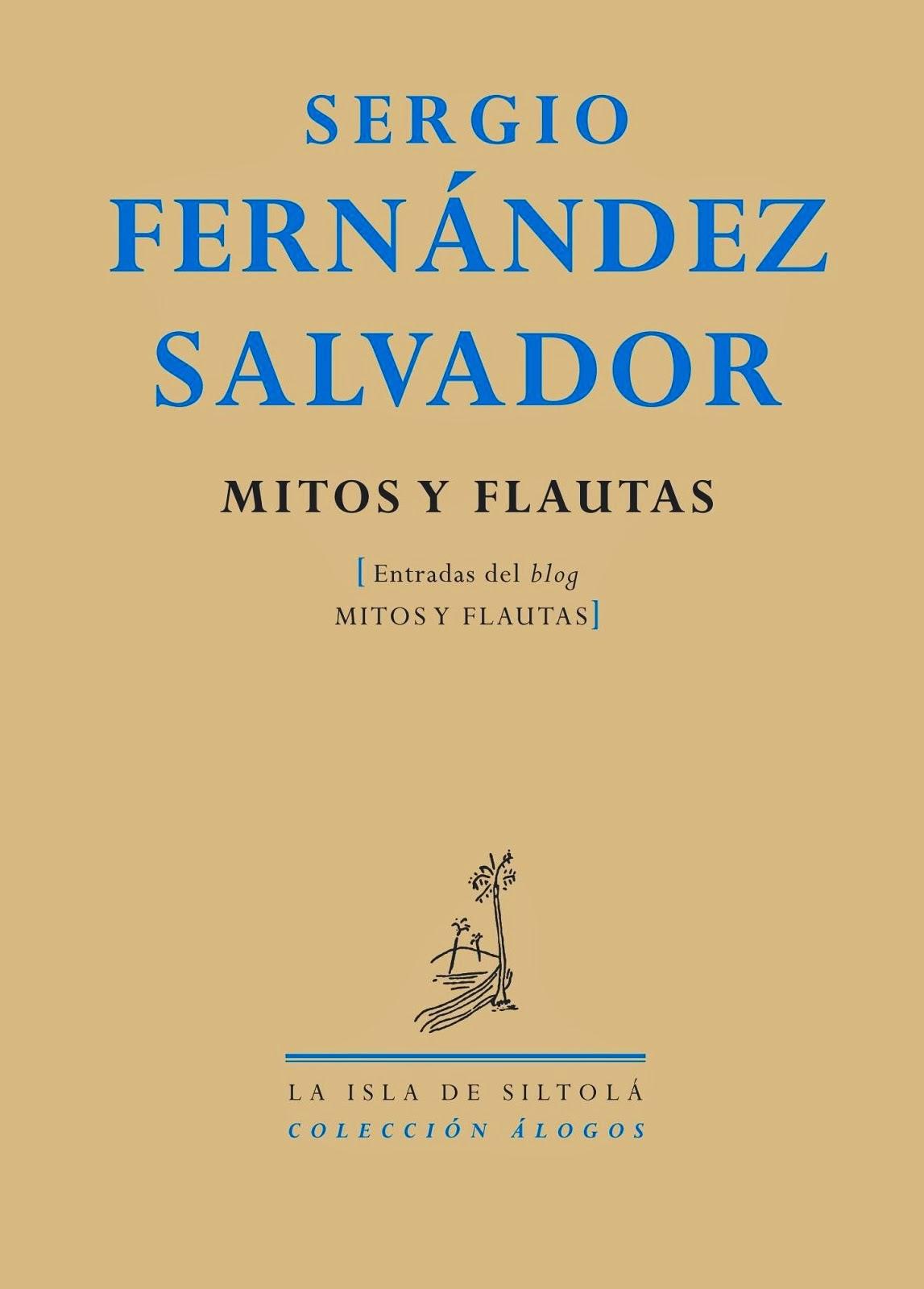 Mitos y flautas (prosa miscelánea)