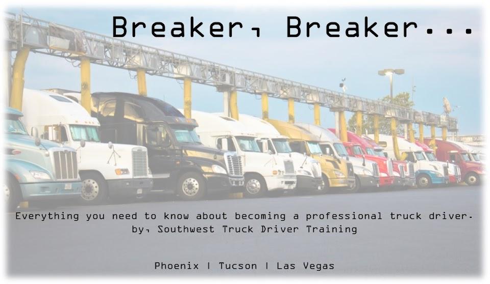 Breaker, Breaker...