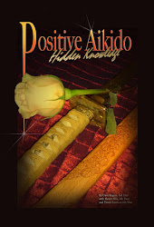 <b>Positive Aikido ~ Hidden Knowledge ~ Book 2</b>
