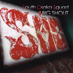 South Osaka Squad 「BIG SHOUT」