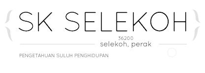Blog Sekolah Kebangsaan Selekoh