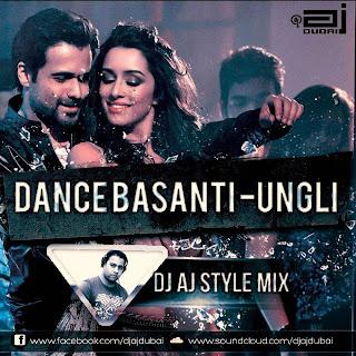 DANCE BASANTI - DJ AJ STYLE MIX
