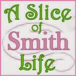 A Slice of Smith Life