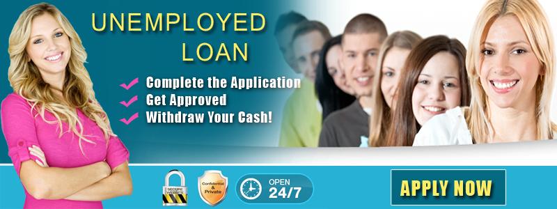 Best Deals for Unemployed Cash Loans
