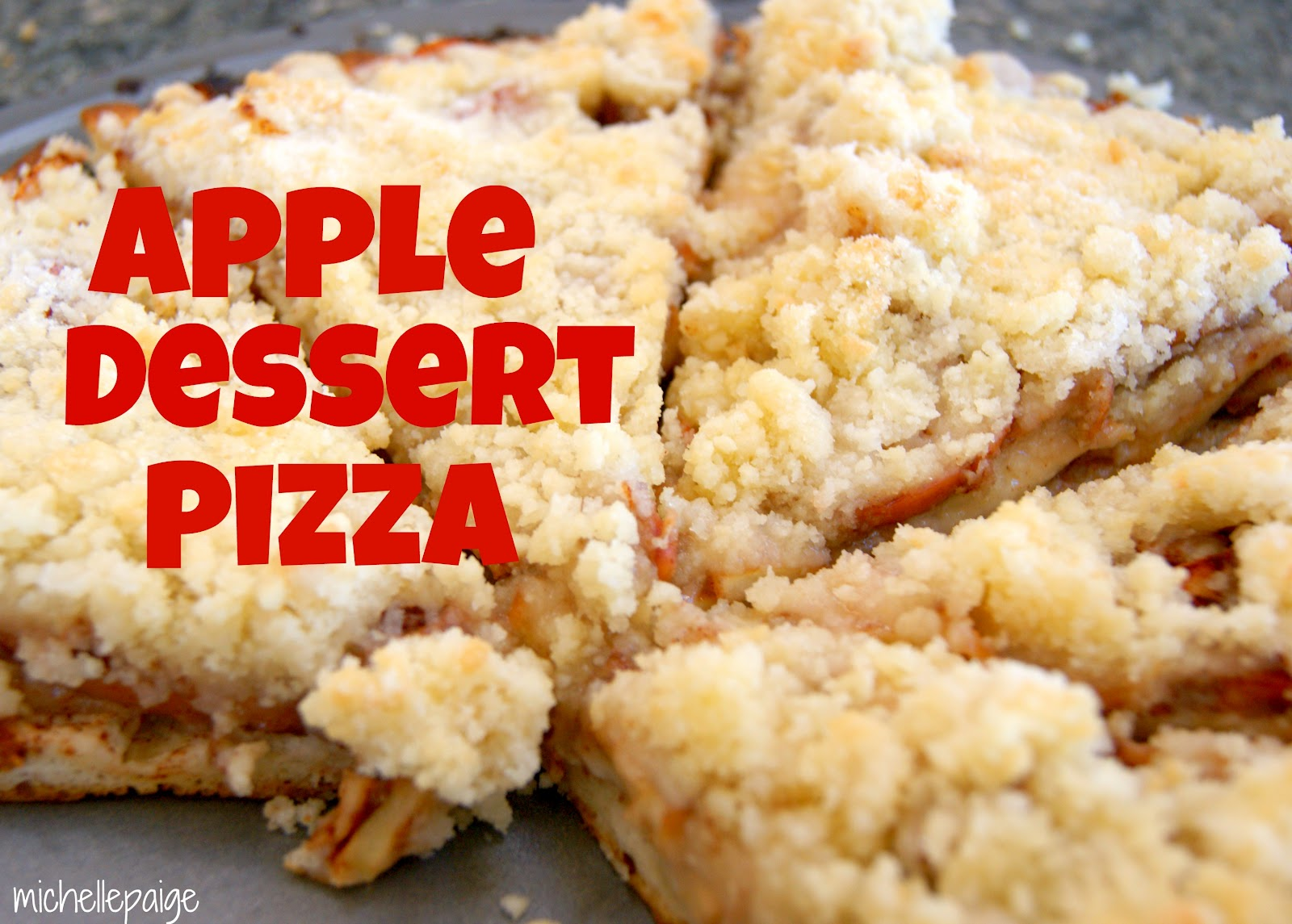 michelle paige blogs: Easy Apple Dessert Pizza