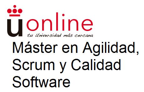 Máster en Agilidad, Scrum y Calidad Software