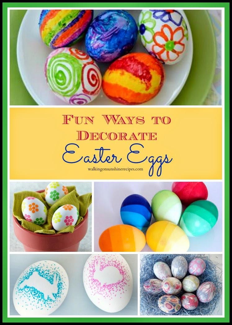 Fun Ways To Decorate Easter Eggs Walking On Sunshine