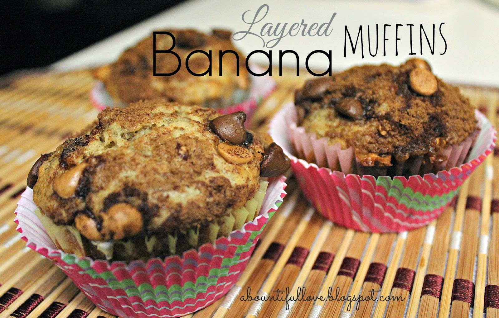 http://abountifullove.blogspot.com/2014/03/layered-banana-muffin.html