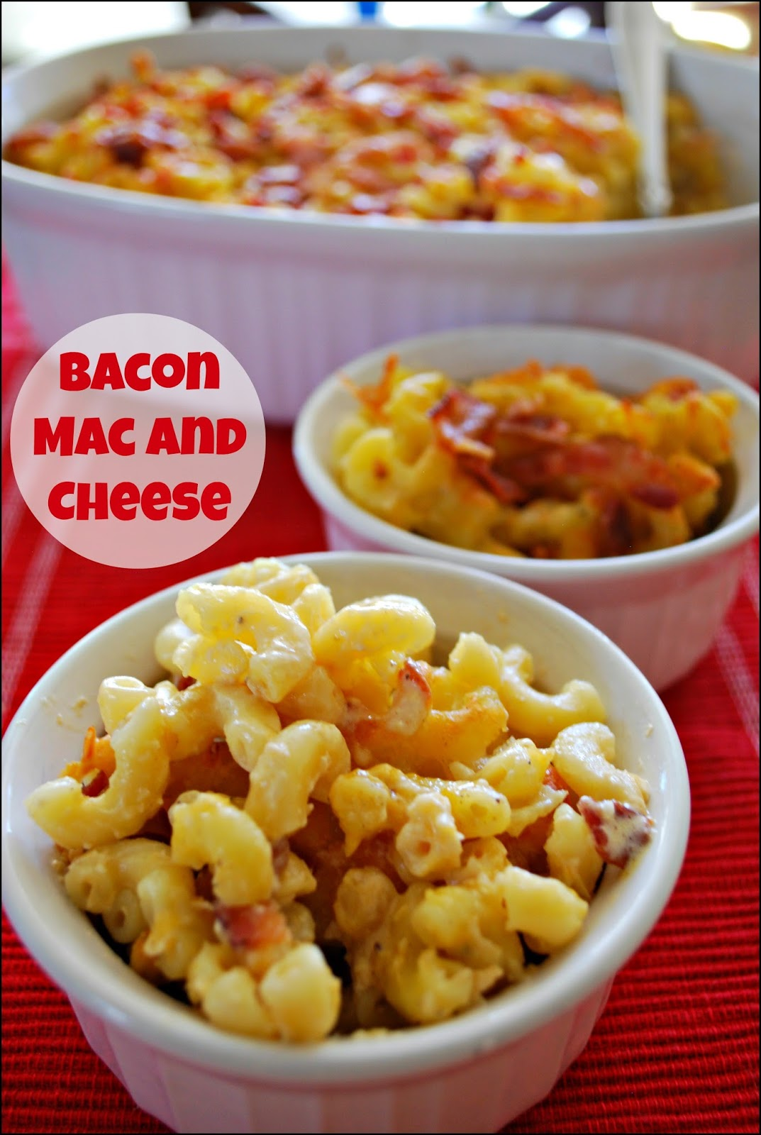 ... Mac and Cheese - the addition of bacon to this family favorite