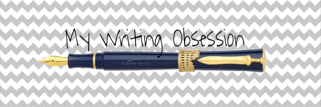 My Writing Obsession