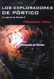 http://sideravisus.wordpress.com/2011/06/17/los-exploradores-de-portico-pohl-frederik/