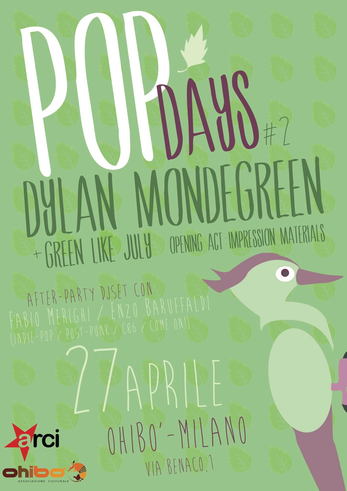POP DAYS #2: DYLAN MONDEGREEN (NOR) + GREEN LIKE JULY (ITA) @ MILANO, OHIBO - 27/04