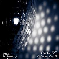 Ruben F On The Dancefloor 3am Recordings