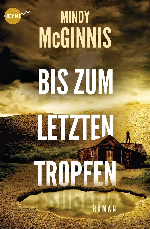 http://www.amazon.de/Bis-letzten-Tropfen-Mindy-McGinnis/dp/3453268970/ref=sr_1_1?s=books&ie=UTF8&qid=1398594481&sr=1-1&keywords=bis+zum+letzten+tropfen+mindy
